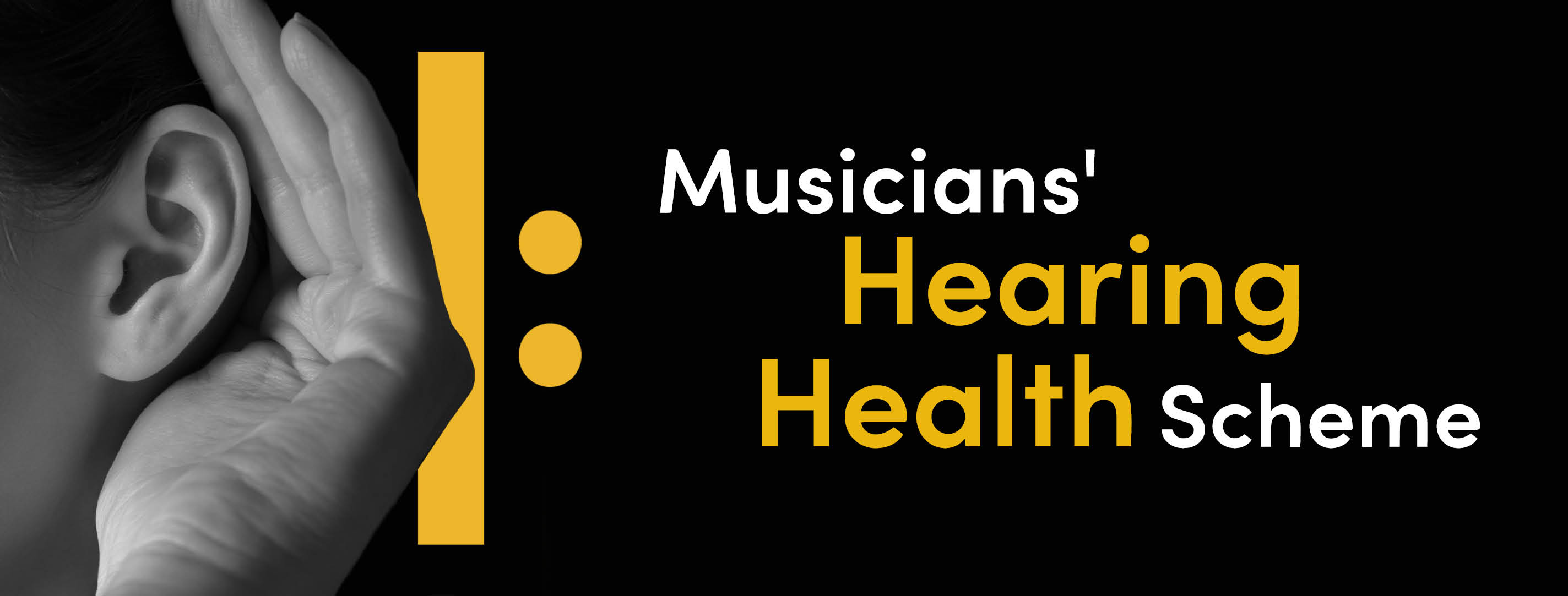 Health & Welfare - Musicians' Hearing Health Scheme