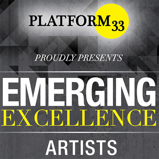 Exclusive Emerging Excellence Showcase in partnership with Platform33 at Proud, Camden