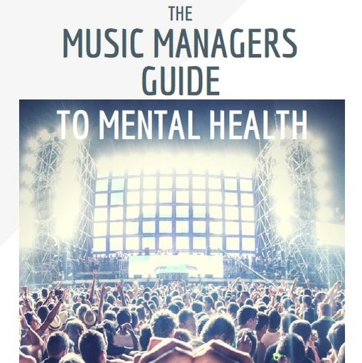 MMF & Music Support publish Music Managers Guide To Mental Health - with support from Help Musicians UK